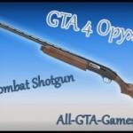 GTA 4 Оружие Combat Shotgun